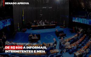 Senado Aprova Auxilio Emergencial De 600 Contabilidade No Itaim Paulista Sp | Abcon Contabilidade Nfp Contabilidade - NFP Contabilidade