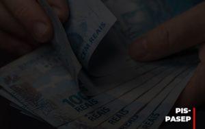 Fim Do Fundo Pis Pasep Nao Acaba Com O Abono Salarial Do Pis Pasep Nfp Contabilidade - NFP Contabilidade