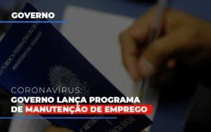 Governo Lanca Programa De Manutencao De Emprego Nfp Contabilidade - NFP Contabilidade
