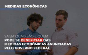 Medidas Economicas Anunciadas Pelo Governo Federal Nfp Contabilidade - NFP Contabilidade