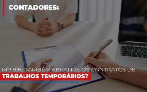 Mp 936 Tambem Abrange Os Contratos De Trabalhos Temporarios Nfp Contabilidade - NFP Contabilidade