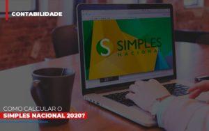 Como Calcular O Simples Nacional 2020 - NFP Contabilidade