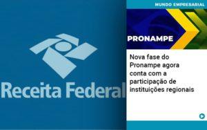 Nova Fase Do Pronampe Agora Conta Com A Participacao De Instituicoes Regionais - NFP Contabilidade