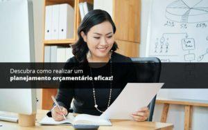 Descubra Como Realizar Um Planejamento Orcamentario Eficaz Psot (1) Quero Montar Uma Empresa - NFP Contabilidade