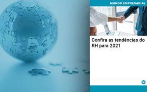 Confira As Tendencias Do Rh Para 2021 Quero Montar Uma Empresa - NFP Contabilidade