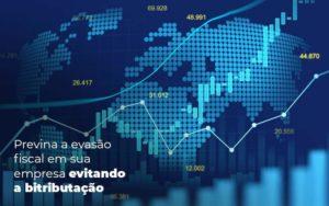 Previna A Evasao Fiscal Em Sua Empresa Evitando A Bitributacao Post (1) Quero Montar Uma Empresa - NFP Contabilidade