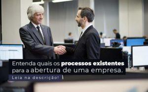 Entenda Quais Os Processos Existentes Para A Abertura De Uma Empresa Post 2 - NFP Contabilidade